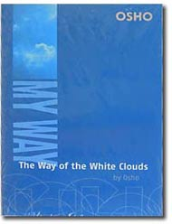 My Way the Way of the White Clouds