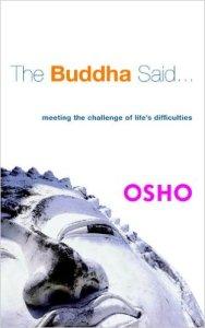 The Buddha Said